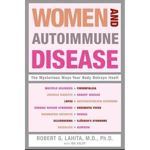 Women and Autoimmune Disease - Robert G Lahita   Karta-nauczyciela.org