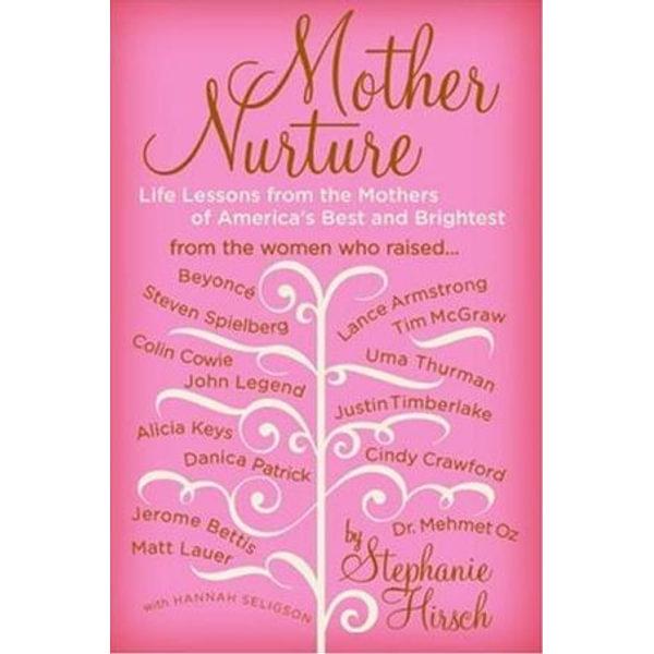 Mother Nurture - Stephanie Hirsch   Karta-nauczyciela.org