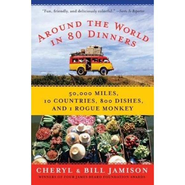 Around the World in 80 Dinners - Bill Jamison, Cheryl Alters Jamison   Karta-nauczyciela.org