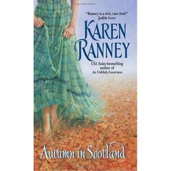 Autumn in Scotland - Karen Ranney | 2020-eala-conference.org