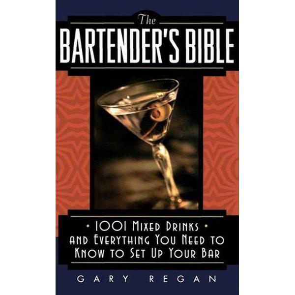 The Bartender's Bible - Gary Regan | Karta-nauczyciela.org