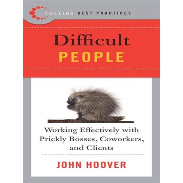Best Practices: Difficult People - John Hoover   Karta-nauczyciela.org