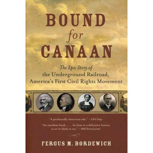 Bound for Canaan - Fergus Bordewich   Karta-nauczyciela.org