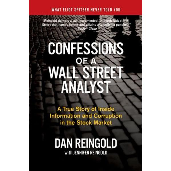 Confessions of a Wall Street Analyst - Daniel Reingold, Jennifer Reingold | Karta-nauczyciela.org