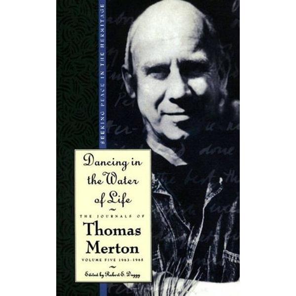 Dancing in the Water of Life - Thomas Merton   Karta-nauczyciela.org