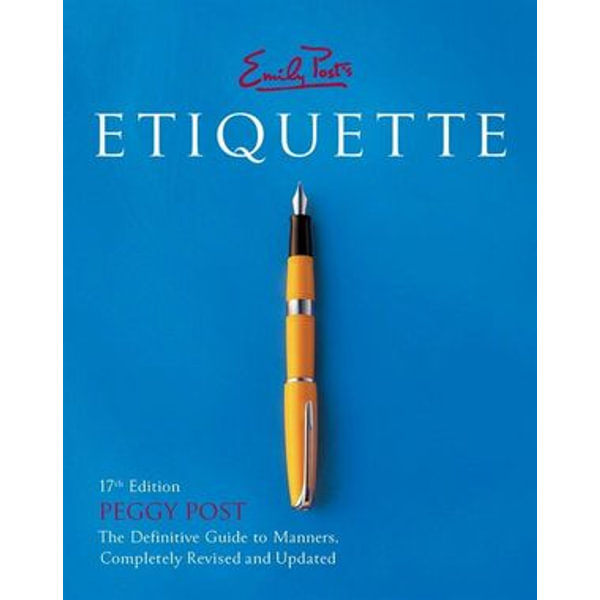 Emily Post's Etiquette 17th Edition - Peggy Post   Karta-nauczyciela.org