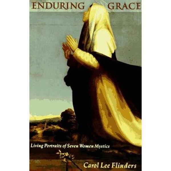 Enduring Grace - Carol L. Flinders | Karta-nauczyciela.org