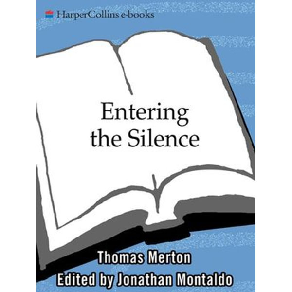 Entering the Silence - Thomas Merton | Karta-nauczyciela.org