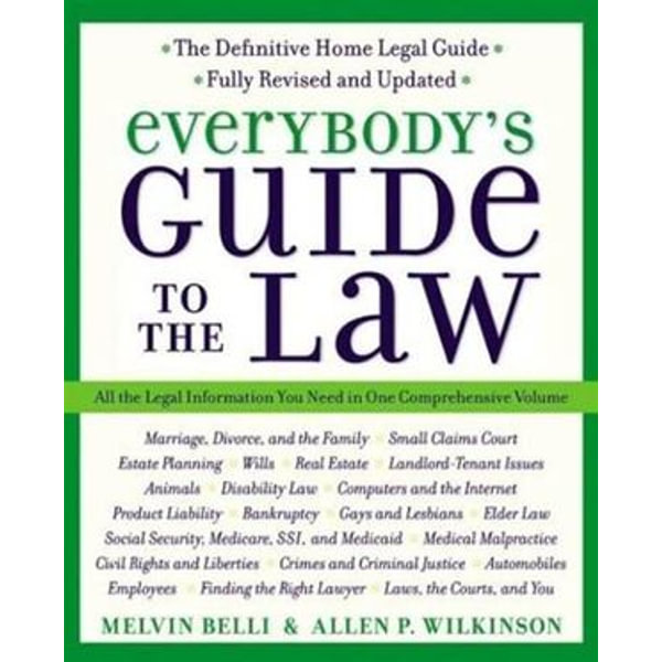 Everybody's Guide to the Law- Fully Revised & Updated - Allen Wilkinson, Melvin M. Belli | Karta-nauczyciela.org
