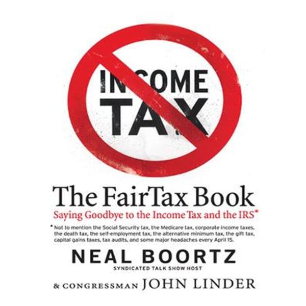 The Fair Tax Book - Neal Boortz, John Linder | Karta-nauczyciela.org