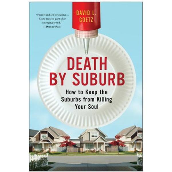 Death by Suburb - Dave L. Goetz | Karta-nauczyciela.org