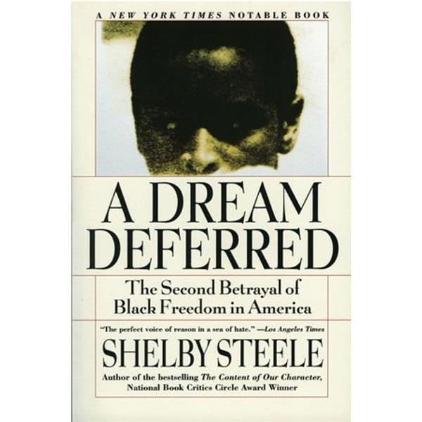 A Dream Deferred - Shelby Steele | Karta-nauczyciela.org