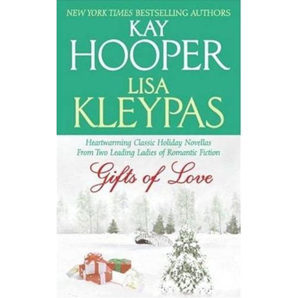 Gifts of Love - Kay Hooper, Lisa Kleypas | Karta-nauczyciela.org