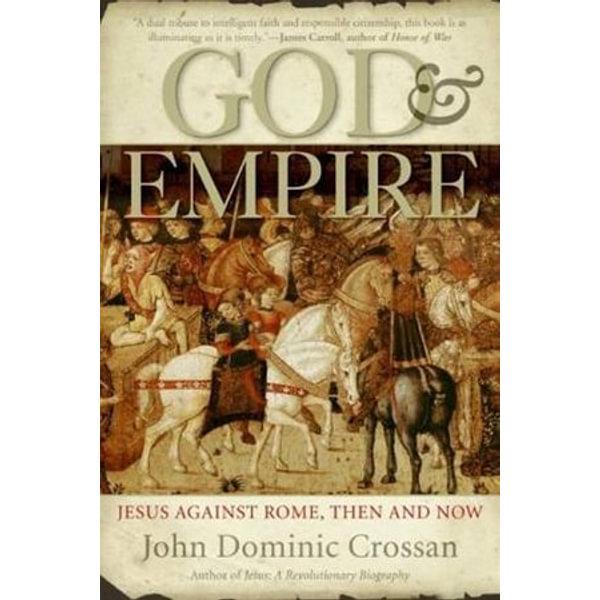 God and Empire - John Dominic Crossan | Karta-nauczyciela.org