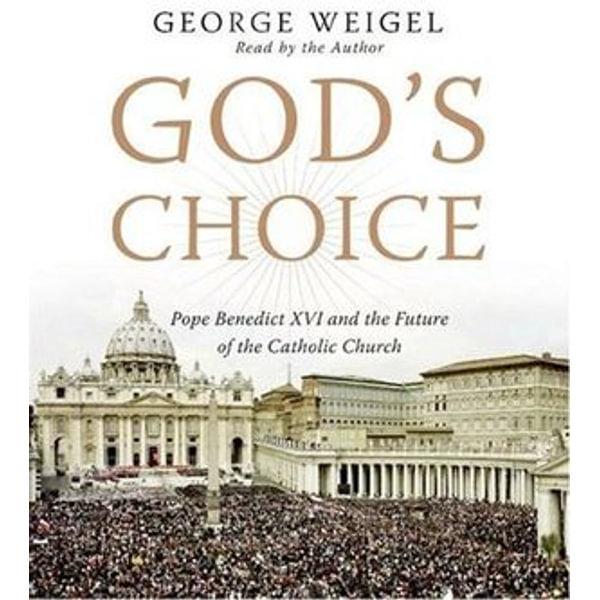 God's Choice - George Weigel | Karta-nauczyciela.org