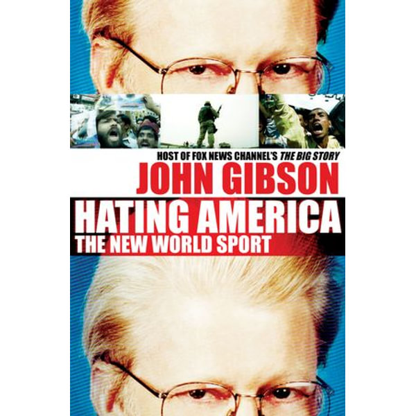 Hating America - John Gibson   Karta-nauczyciela.org