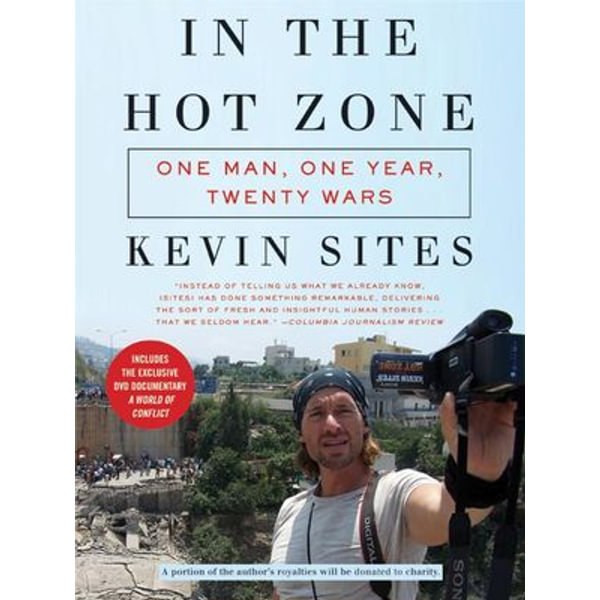 In the Hot Zone - Kevin Sites | Karta-nauczyciela.org