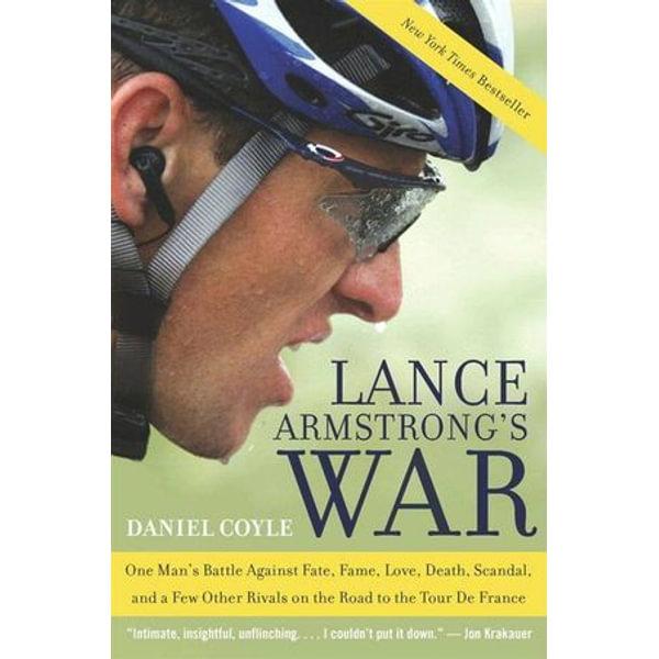 Lance Armstrong's War - Daniel Coyle | Karta-nauczyciela.org