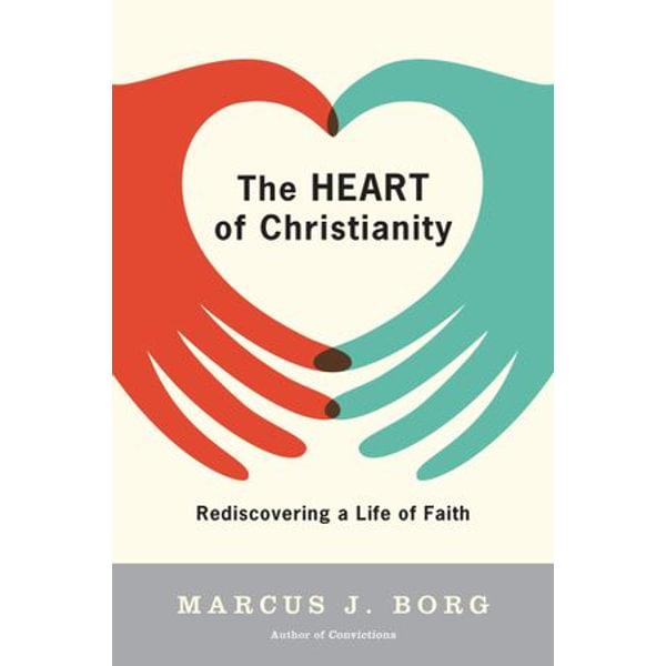 The Heart of Christianity - Marcus J. Borg   Karta-nauczyciela.org