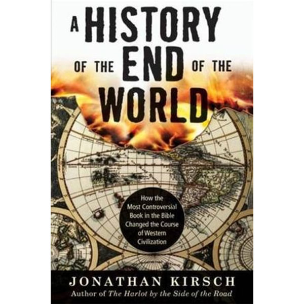 A History of the End of the World - Jonathan Kirsch | Karta-nauczyciela.org