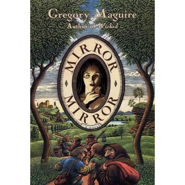 Mirror Mirror - Gregory Maguire | Karta-nauczyciela.org