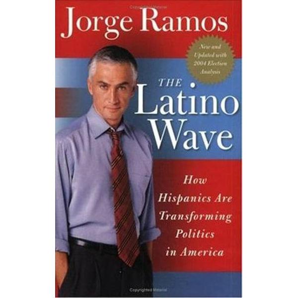 The Latino Wave - Jorge Ramos   Karta-nauczyciela.org