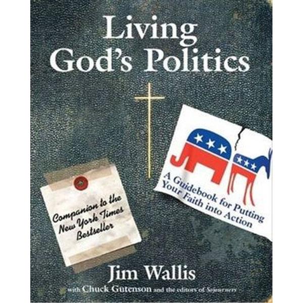 Living God's Politics - Jim Wallis | Karta-nauczyciela.org