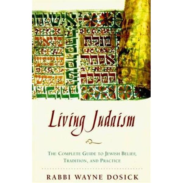 Living Judaism - Wayne D. Dosick | Karta-nauczyciela.org
