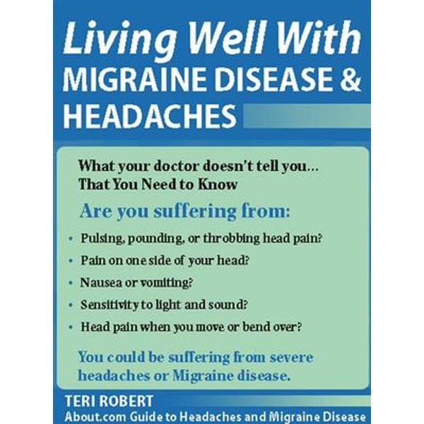 Living Well with Migraine Disease and Headaches - Teri Robert PhD   Karta-nauczyciela.org