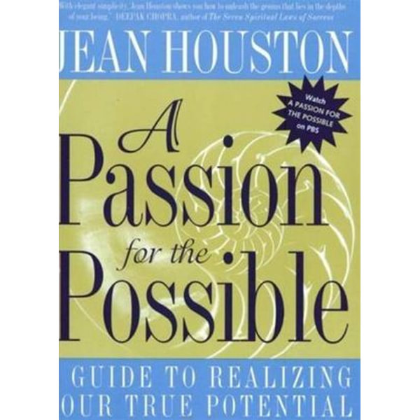 A Passion For the Possible - Jean Houston | Karta-nauczyciela.org