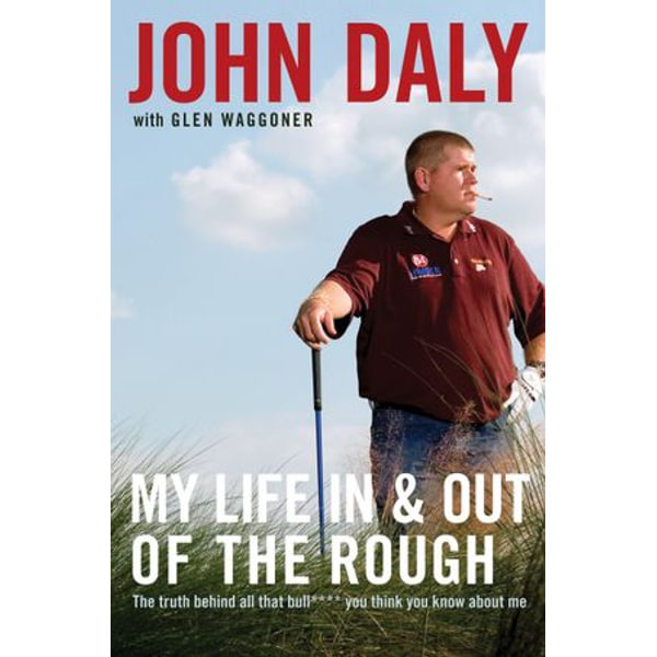 My Life in and out of the Rough - John Daly | Karta-nauczyciela.org