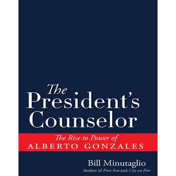 The President's Counselor - Bill Minutaglio | Karta-nauczyciela.org