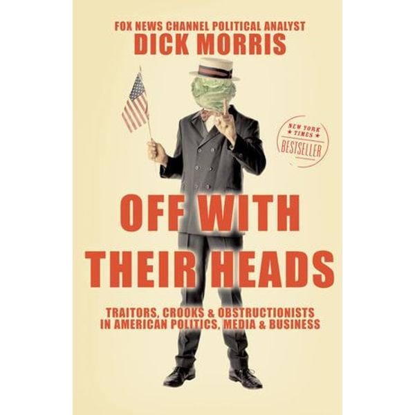 Off with Their Heads - Dick Morris | Karta-nauczyciela.org