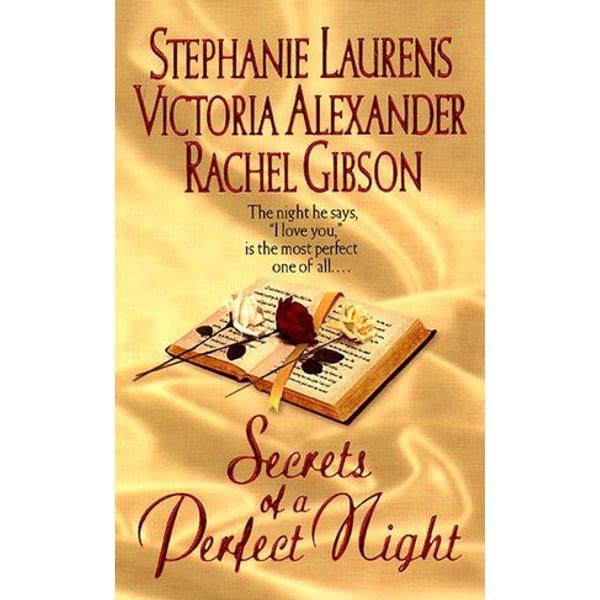 Secrets of a Perfect Night - Stephanie Laurens, Victoria Alexander, Rachel Gibson | Karta-nauczyciela.org