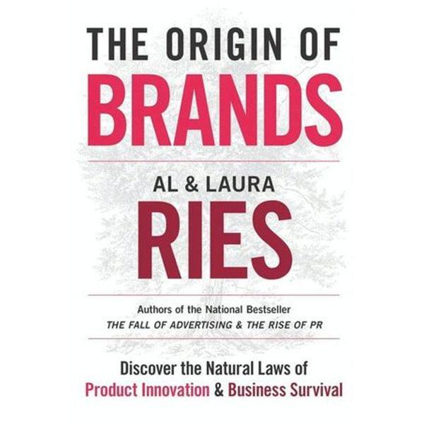 The Origin of Brands - Al Ries, Laura Ries | Karta-nauczyciela.org