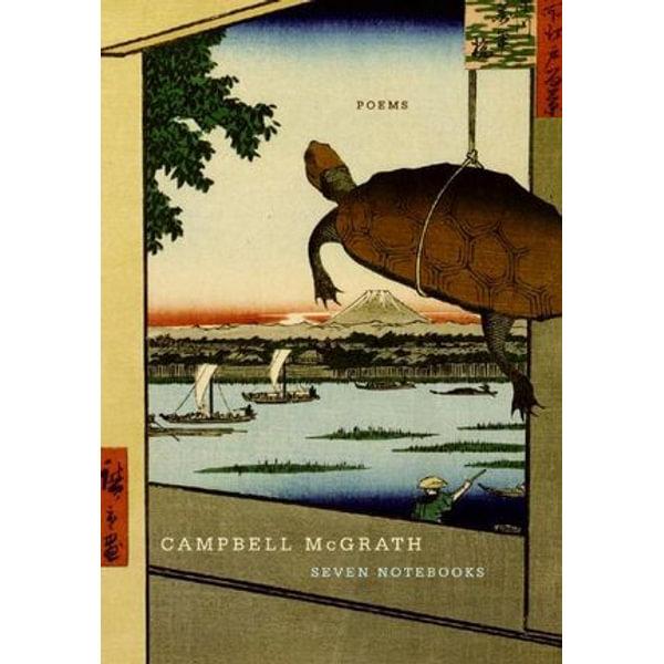 Seven Notebooks - Campbell McGrath   Karta-nauczyciela.org
