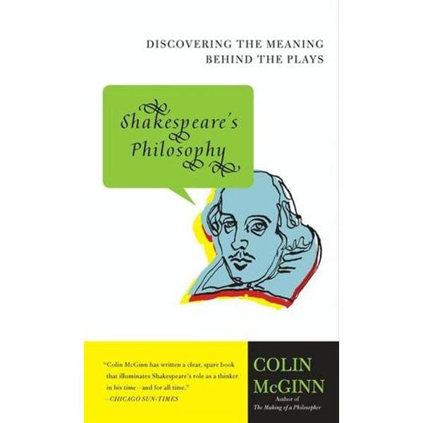 Shakespeare's Philosophy - Colin McGinn   Karta-nauczyciela.org