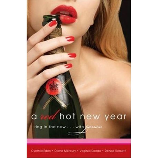 A Red Hot New Year - Diana Mercury, Denise Rossetti, Cynthia Eden, Virginia Reede   Karta-nauczyciela.org