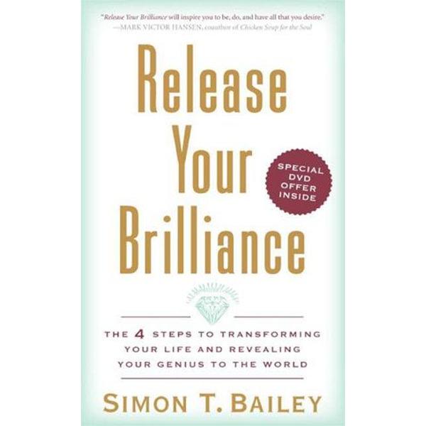 Release Your Brilliance - Simon T Bailey | Karta-nauczyciela.org