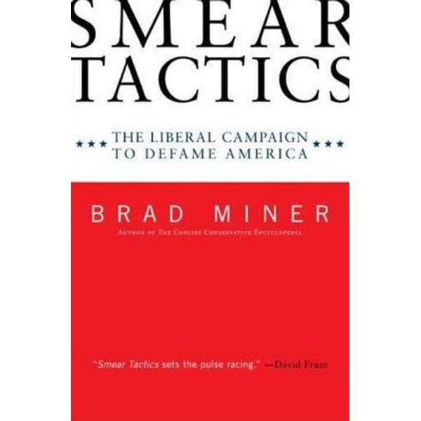 Smear Tactics - Brad Miner | Karta-nauczyciela.org
