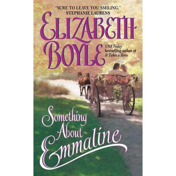 Something About Emmaline - Elizabeth Boyle   2020-eala-conference.org
