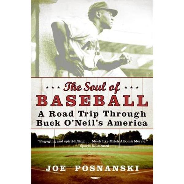 The Soul of Baseball - Joe Posnanski   Karta-nauczyciela.org
