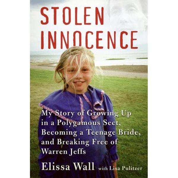 Stolen Innocence - Elissa Wall, Lisa Pulitzer | Karta-nauczyciela.org
