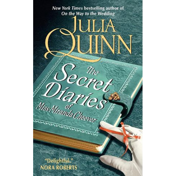 The Secret Diaries of Miss Miranda Cheever - Julia Quinn   2020-eala-conference.org