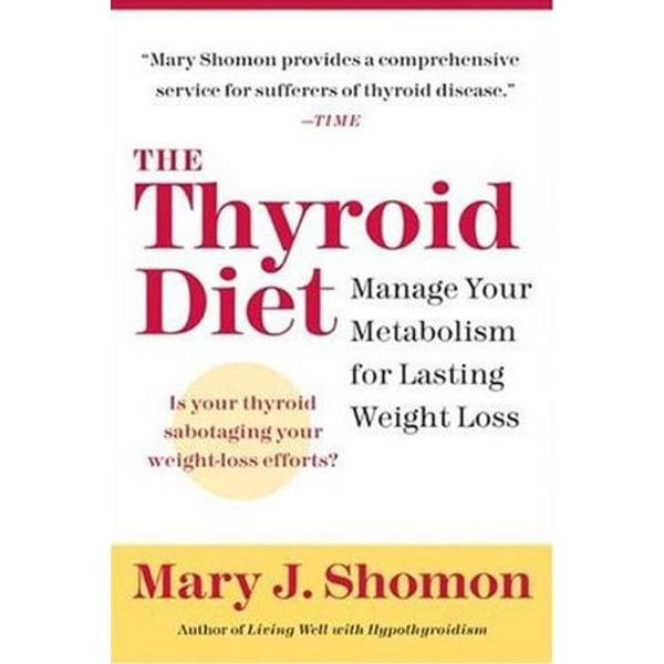 The Thyroid Diet - Mary J Shomon | Karta-nauczyciela.org