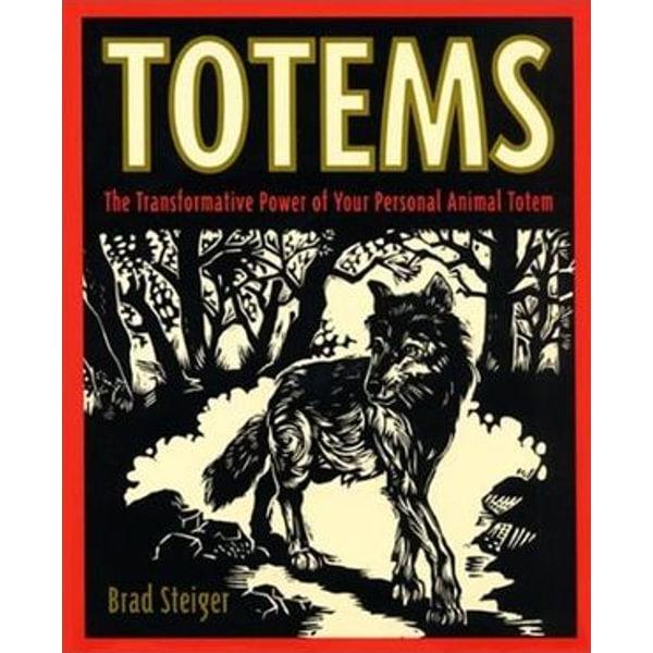 Totems - Brad Steiger | Karta-nauczyciela.org