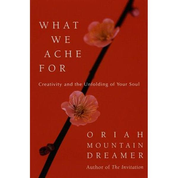 What We Ache For - Oriah   Karta-nauczyciela.org