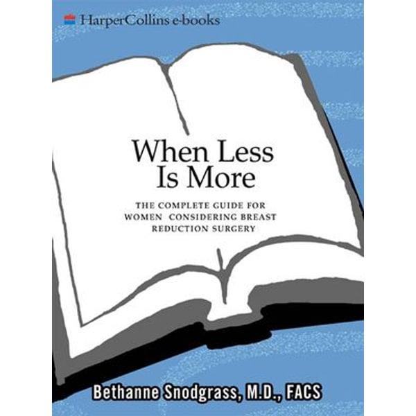 When Less Is More - Bethanne Snodgrass M.D. | Karta-nauczyciela.org