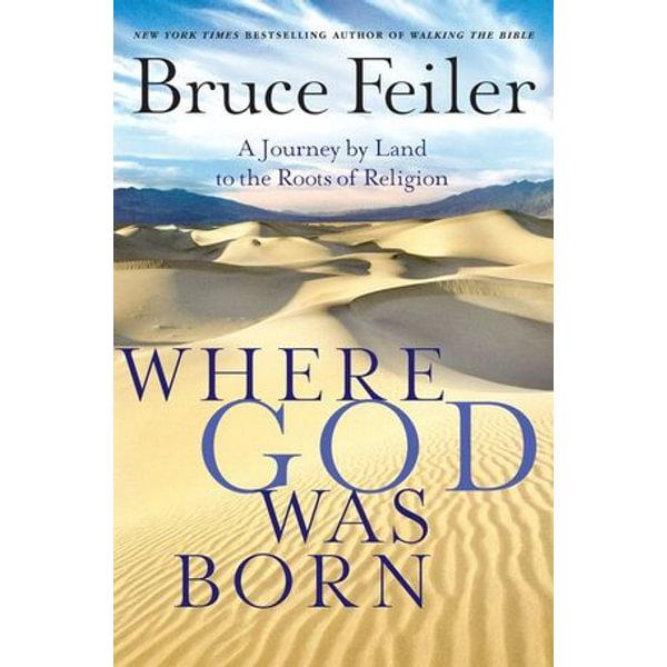 Where God Was Born - Bruce Feiler | Karta-nauczyciela.org