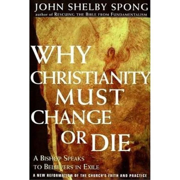 Why Christianity Must Change or Die - John Shelby Spong   Karta-nauczyciela.org